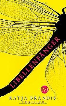 Libellenfänger: Thriller von Brandis, Katja | Buch | Zustand gut