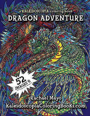Dragon Adventure: A Kaleidoscopia Coloring Book by Rachael Mayo (Paperback /...