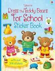 Dress the Teddy Bears for School von Felicity Brooks (2014, Taschenbuch)