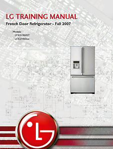 Lg French Door Refrigerator Training Manual Models Lfx21960st Lfx25960xx Un Style Actuel