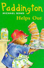 Paddington Helps Out by Michael Bond (Paperback, 1972)