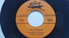 """ALEGRES DE TERAN - Que Sacrificio / Morena Mia 1976 RANCHERA Latin Falcon 7"""""""