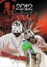 Icp's New Years Ninja Party [DVD] by Insane Clown Posse (DVD, Mar-2012, Psychopathic Records)