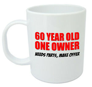 Image Is Loading 60 One Owner Mug 60th Birthday Gifts For