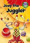 Joey the Juggler by Penny Dolan (Paperback / softback, 2013)