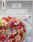 Natur-Dekorationen (kreativ.startup.) von Kornelia Milan (2015, Taschenbuch)
