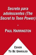 El Secreto para adolescentes (The Secret to Teen Power) (Secret (Atria)) (Spani
