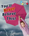 You'll Never Believe This! by Ransom Publishing (Paperback, 2015)