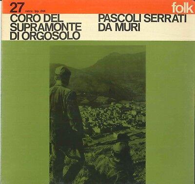 Coro Del Supramonte Di Orgosolo Lp Vinile Pascoli Serrati Da Muri / Cetra  Nuovo | eBay