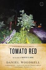 Tomato Red by Daniel Woodrell (2012, Paperback)