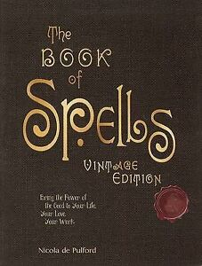 Details about The Book of Spells: Vintage Edition: Wicca Witchcraft Pagan
