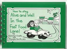 How To Stay Alive And Well In The Fast Food Lane Carolyn Coats Pamela Smith