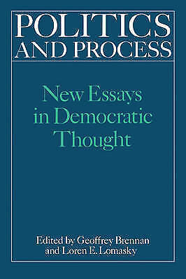 Politics and Process: New Essays in Democratic Thought, Brennan, H. G., New Book