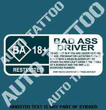 BAD ASS DRIVER WARNING DECAL STICKER HUMOUR FUNNY NOVELTY CAR DECALS STICKERS