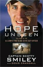 Hope Unseen: The Story of the U.S. Army's First Blind Active-Duty Officer Smile