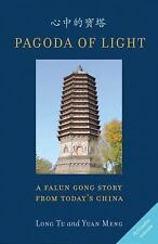 Pagoda Of Light A Falun Gong Story From Today's China-ExLibrary