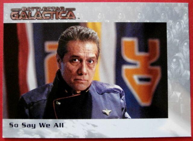 BATTLESTAR GALACTICA - Premiere Edition - Card #64 - So Say We All