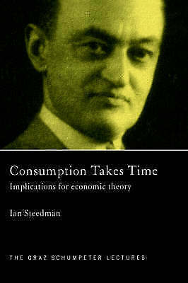 Consumption Takes Time : Implications for Economic Theory-ExLibrary
