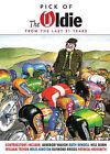 Pick of the Oldie: 2014 by Oldie Publications Ltd (Hardback, 2013)