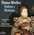 Thomas Weelkes: Anthems & Madrigals (CD, Mar-2013, Alto)