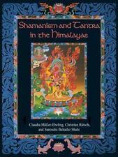 Good, Shamanism and Tantra in the Himalayas, Surendra Bahadur Shahi, Christian R