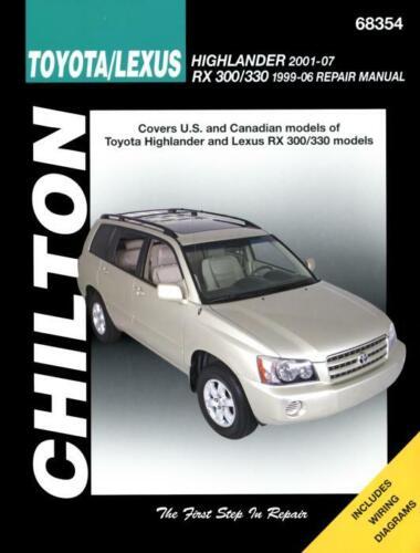 Chilton Workshop Manual Toyota Highlander Lexus RX 300 330 1999-2007 Service
