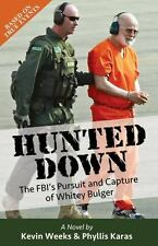 Hunted Down: The FBI's Pursuit and Capture of Whitey Bulger  (ExLib)