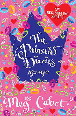 The Princess Diaries: After Eight, Cabot, Meg, Very Good Book