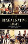 The Bengal Native Army by F G Cardew (Hardback, 2008)