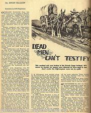 """California History """"Dead Men Can't Testify"""" -Vigilantes"""