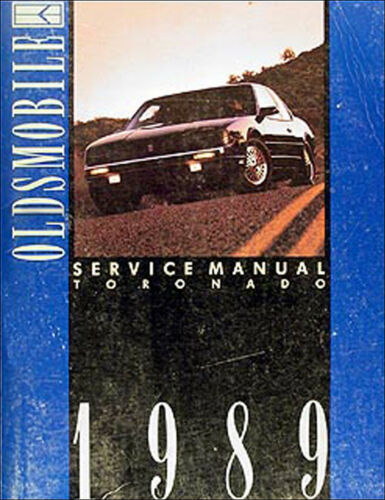 1989 Oldsmobile Toronado and Trofeo Shop Manual 89 Olds Repair Service Original