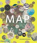 Map: Exploring the World by Phaidon Editors, John Hessler (Hardback, 2015)