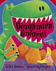 Dinosaurs Galore 9781589253995 by Giles Andreae Paperback