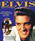 The Elvis Encyclopedia: The Complete and Definitive Reference Book on the King of Rock & Roll by David E Stanley (Hardback, 2000)