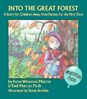 Into the Great Forest by Paul R. Marcus, Irene Wineman Marcus (Hardback, 1992)