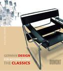 German Design for Modern Living: The Classics by DuMont Literatur und Kunst Verlag GmbH & Co KG (Paperback, 2008)