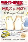Max & Mo's First Day at School by Patricia Lakin (Paperback, 2007)