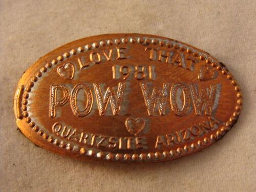 Love That Pow Wow elongated penny Quartzsite AZ R8