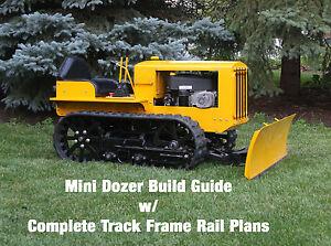 Details about Mini Dozer Build Guide W/ Complete Track Frame Rail Plans  Bulldozer Crawler PDF