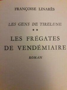 Francoise-Linares-Les-fregates-de-Vendemiaire-Dedicace-et-Signe-1965