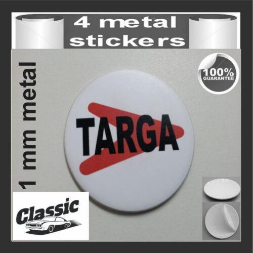 METAL STICKERS WHEELS CENTER CAPS CLASSIC Centro LLantas 4pcs TARGA 1