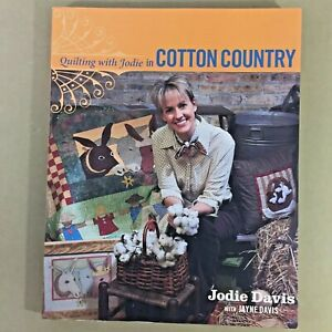 Quilting-With-Jodie-In-Cotton-Country-book-quilt-sewing-recipes-Southern-charm