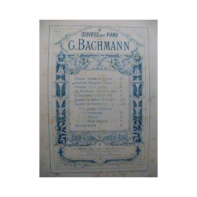 Bachmann Georges Chant Nymphen Piano 19. Jahrhundert Partitur Sheet Music Score