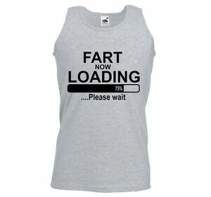0d2aaa3921dec2 ALM786t-Mens Funny Sayings Slogans Vests-Fart Loading-Funny athletic ...