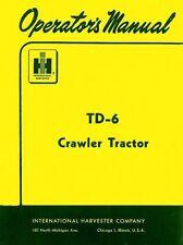 International Farmall Td 6 Crawler Operators Manual Td6