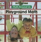 Playground Math by Dawn James (Hardback, 2015)