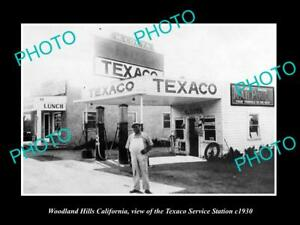 OLD-HISTORIC-PHOTO-OF-WOODLAND-HILLS-CALIFORNIA-THE-TEXACO-OIL-GAS-STATION-1930