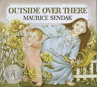 Outside Over There by Maurice Sendak (Hardback, 1981)