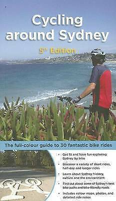 1 of 1 - Cycling Around Sydney: Colour Guide to 30 Fantastic Bike Rides..ASHLEY mnf355