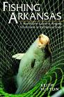 Fishing Arkansas by Keith Sutton (Paperback, 2000)